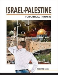 Cover for 'Israel-Palestine For Critical Thinkers,' by Richard Bass