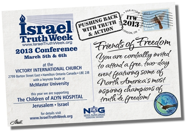 CLICK HERE for info & agenda for the 2013 Israel Truth Week North American Conference, Hamilton, ON, Canada
